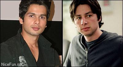 I see the similarity between Shahid Kapoor and Zach Braff (the lead in Scrubs- TV serial)